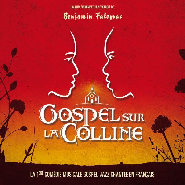 Benjamin Faleyras - Gospel sur la colline - 10H10