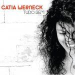 Catia Werneck - Tudo Bem - Cristal Records