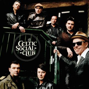 Celtic Social Club - A New Kind of freedom - 10H10