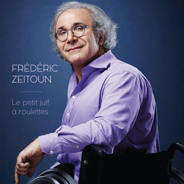 Frederic Zeitoun - Le petit Juif a roulettes - 10H10