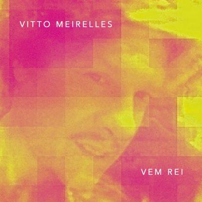 Vitto Meirelles - Vem Rei - 10H10