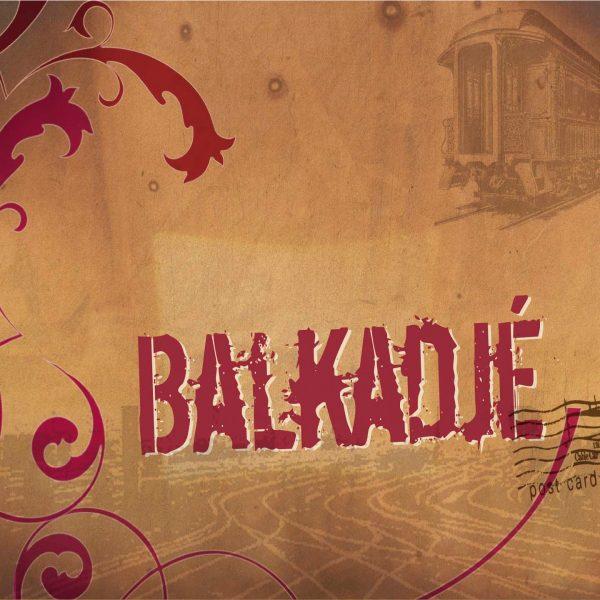 Balkadje - Balkadje - 10H10