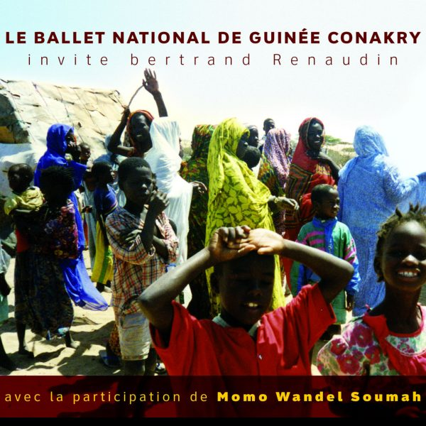 Bertrand Renaudin - Le Ballet National de Guinee Conakry invite Bertrand Renaudin - 10H10