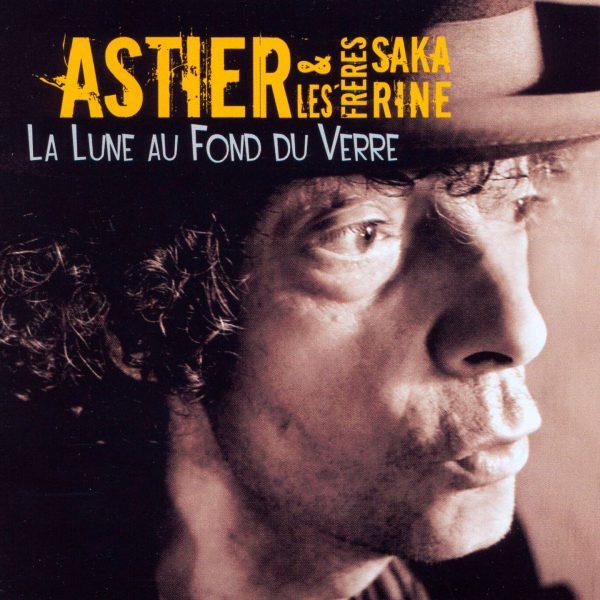 Claude Astier - La Lune au fond du Verre - 10H10