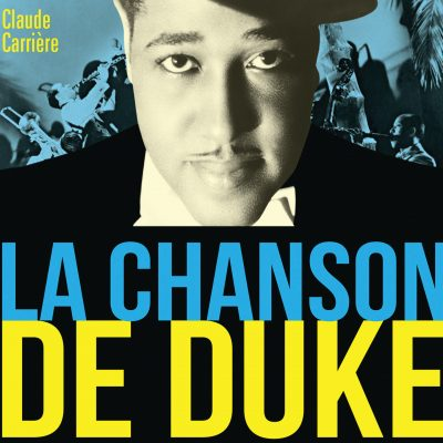 Claude Carriere - La Chanson de Duke - 10H10