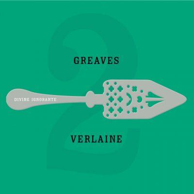 John Greaves - Verlaine Divine Ignorante - 10H10
