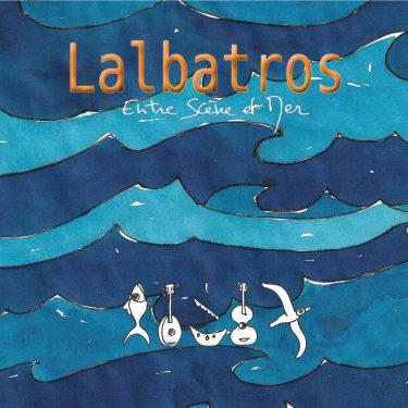 Lalbatros - Entre Scene et Mer - 10H10