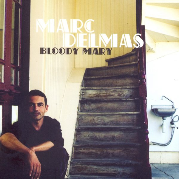 Marc Delmas - Bloody Mary - 10H10