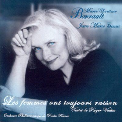 Marie Christine Barrault - Jean Marie Sénia - Les Femmes ont toujours raison ! - 10H10