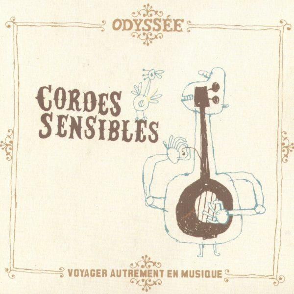Odyssee - Cordes sensibles - 10H10