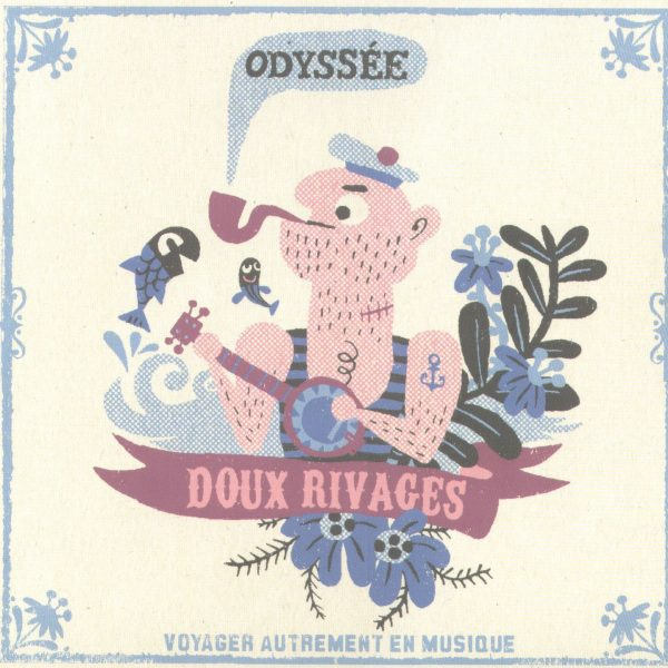 Odyssee - Doux Rivages - 10H10