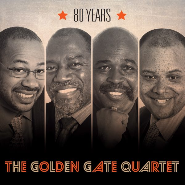 The Golden Gate Quartet - 80 Years - 10H10
