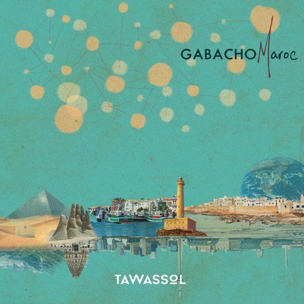 Tawassol - Gabacho Maroc - 10H10