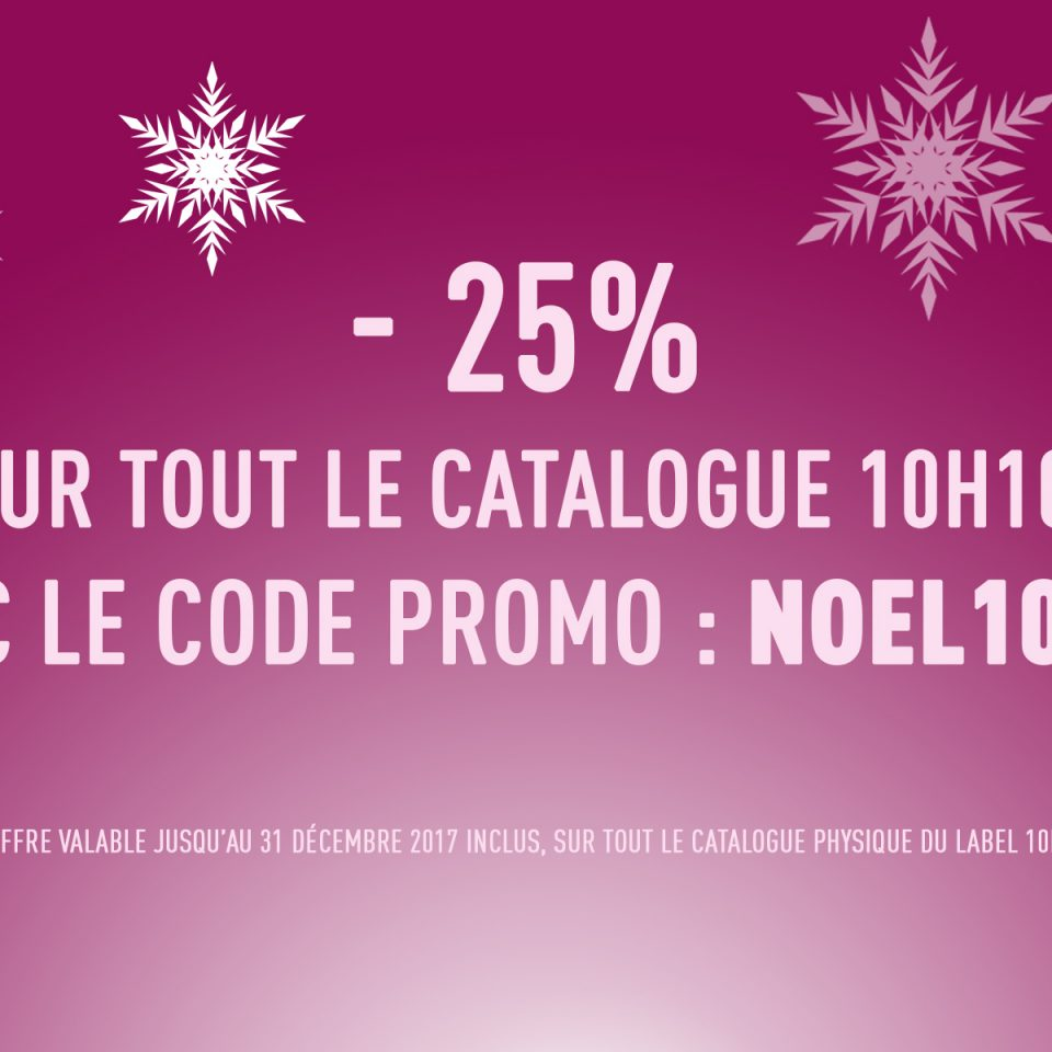 Promo Noël 10H10