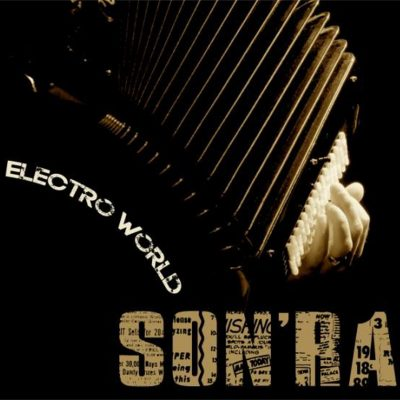 SON'RA - ELECTRO WORLD - 10H10