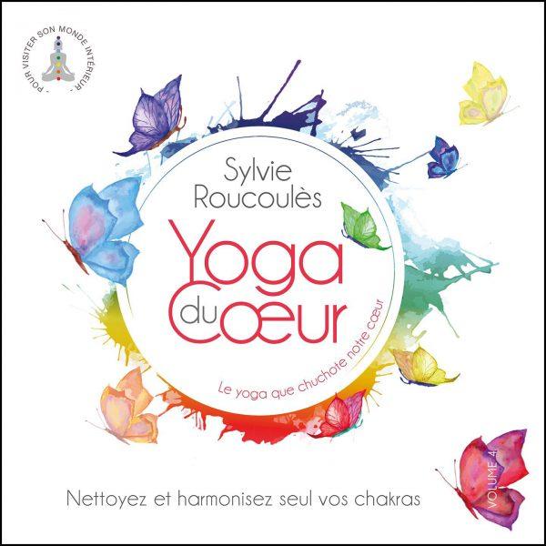 10H10 - Sylvie-Roucoules - Yoga Du Coeur Vol. 4