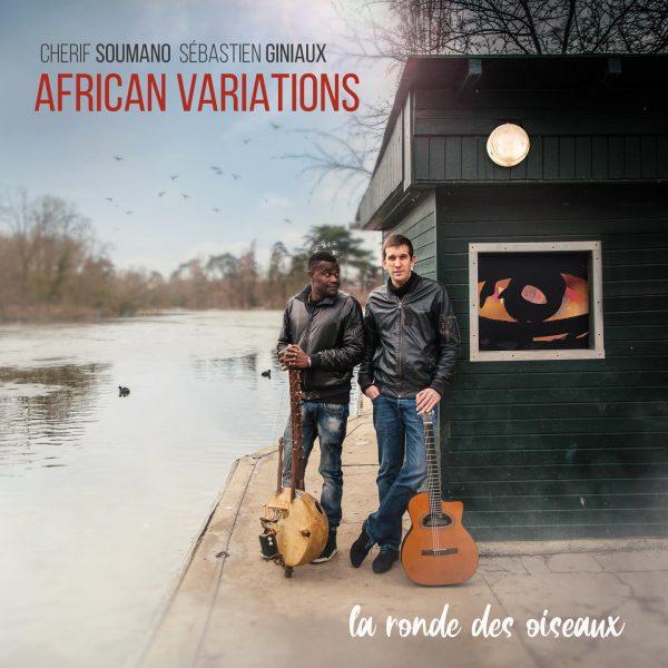 10H10 - African Variations - Cherif Soumano & Sébastien Giniaux - La ronde des oiseaux