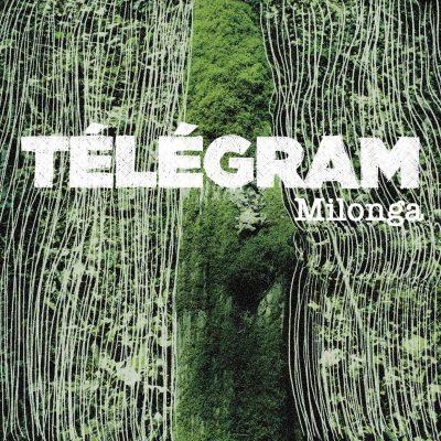 Label 10H10 - Télégram - Milonga (Single)